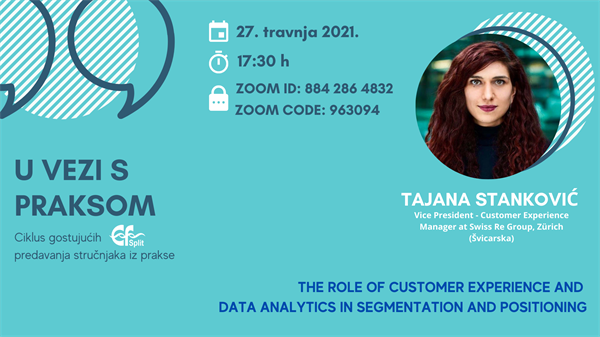 Gostovanje iz prakse: The role of customer experience and data analytics in segmentation and positioning